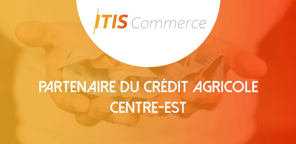 Partenariat CREDIT AGRICOLE – ITIS Commerce