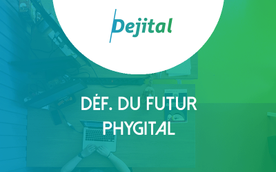 Physique & Digital, le Phygital