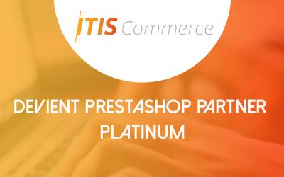 ITIS Commerce devient PrestaShop Partner Platinum