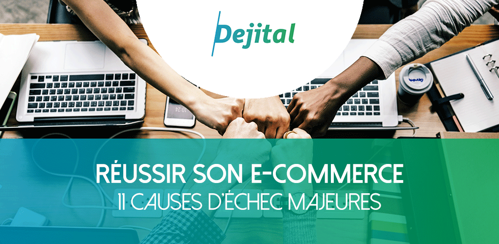 reussir-ecommerce-11-causes-echec-majeures