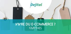vivre-du-ecommerce-mythesl
