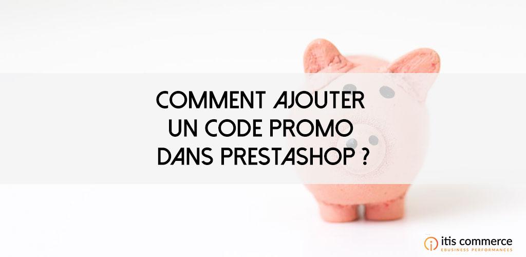 Comment ajouter un code promo dans PrestaShop ?