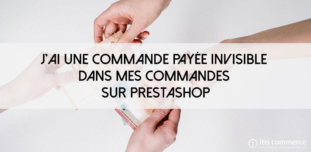 commande-payee-invisible-prestashop
