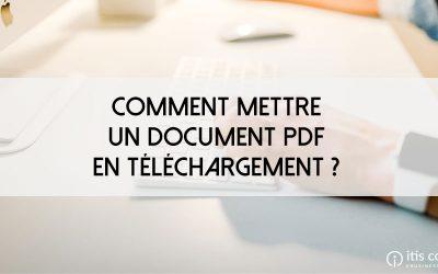 Comment mettre un document PDF en téléchargement sur mon site PrestaShop ?