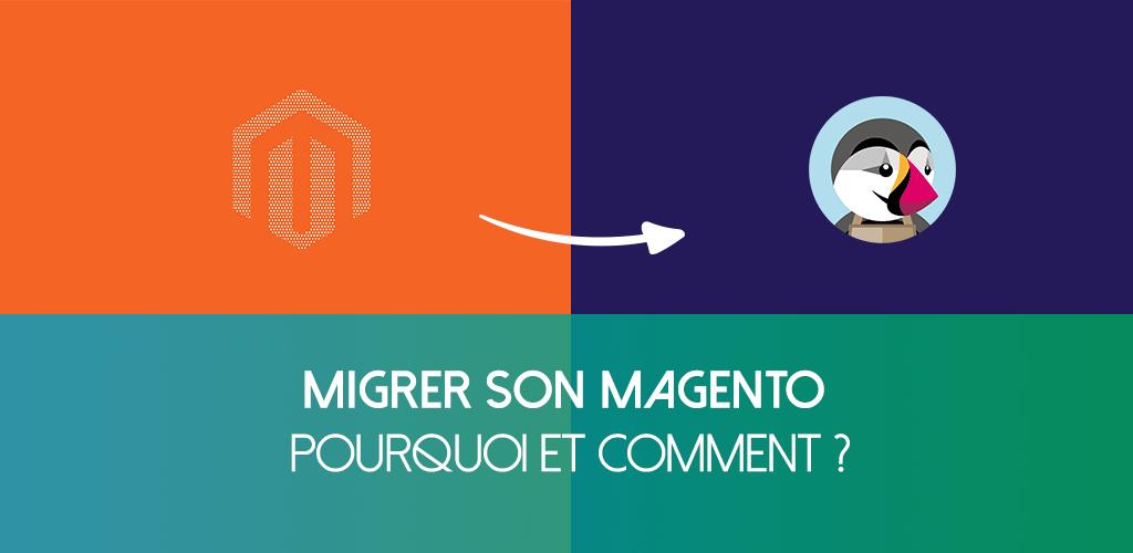 Migrer son site Magento vers PrestaShop