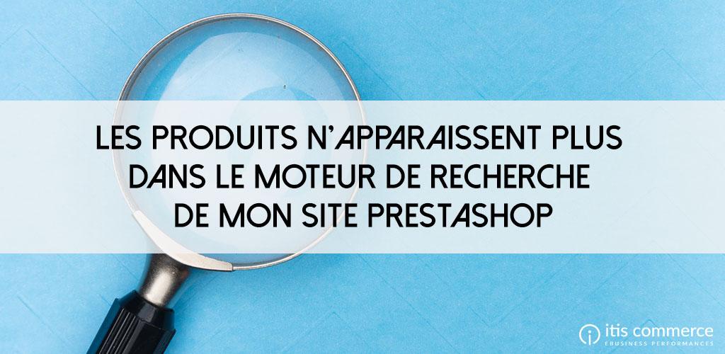 produits-n-apparaissent-plus-moteur-recherche-site-PrestaShop
