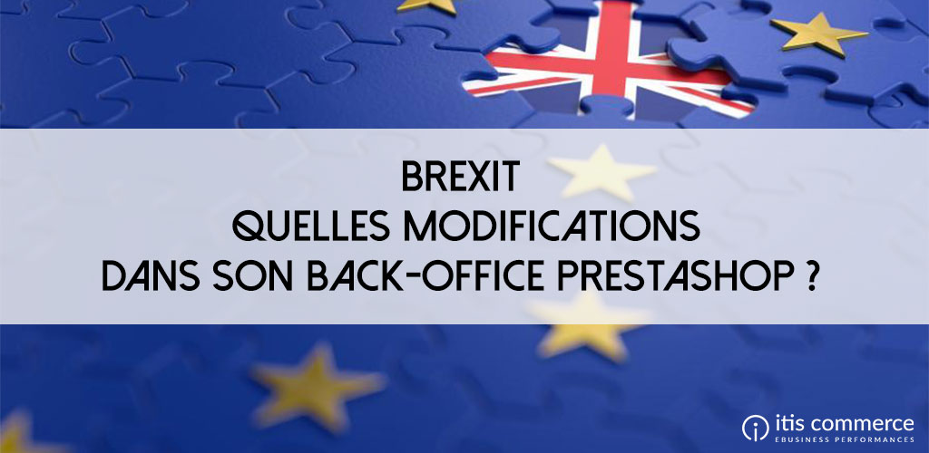 brexit-modifications-back-office-prestashop