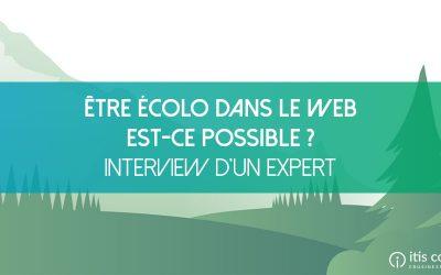 Être écolo dans le web, aujourd'hui, est-ce possible ? Interview d'un éditeur de solution