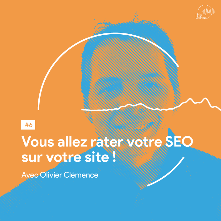 podcast6-olivier-clemence-seo-site-ecommerce